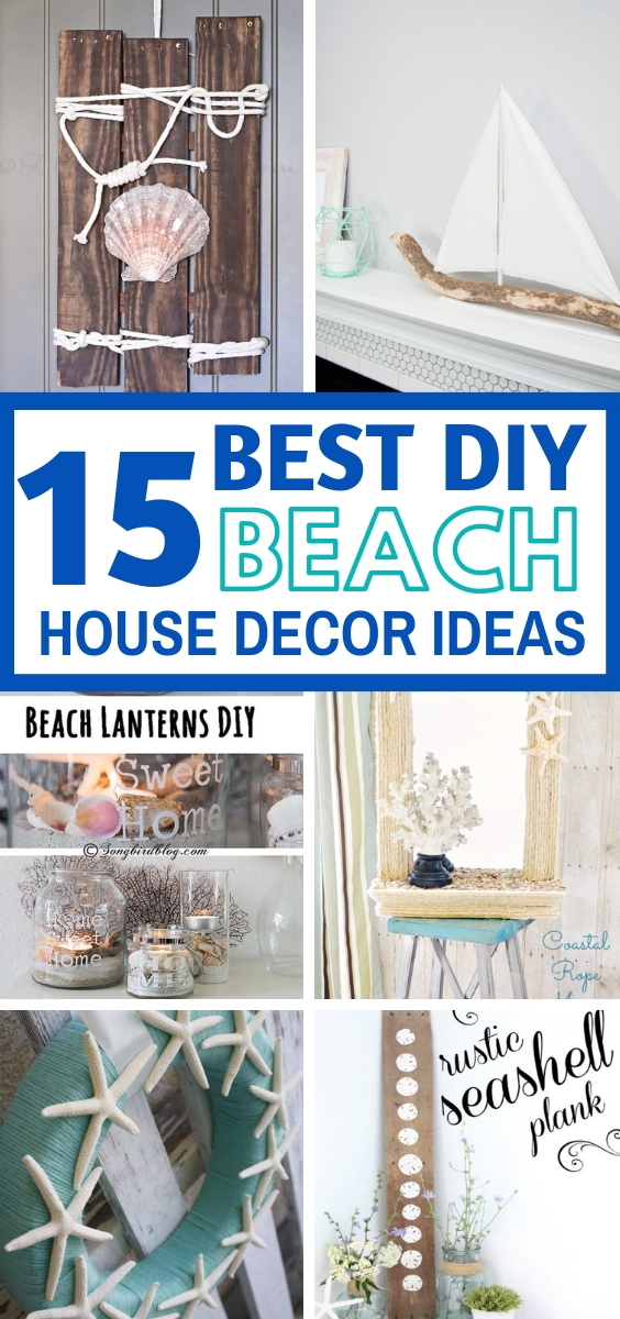 15 Diy Beach House Decor Ideas For A
