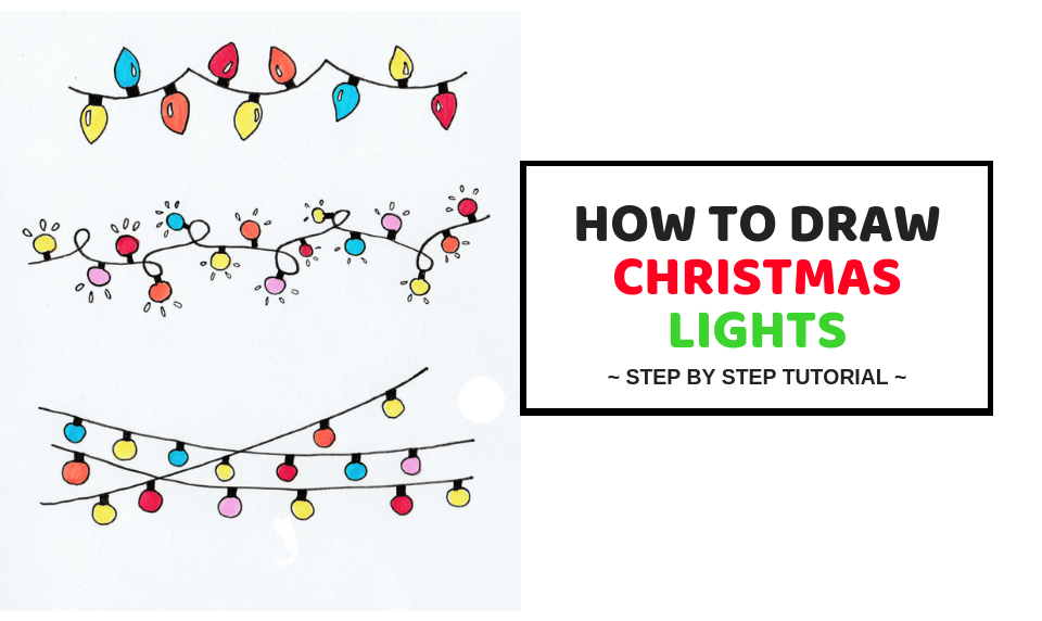 How To Draw Christmas Lights Easy Step By Step Tutorial