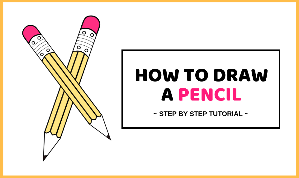 How To Draw A Pencil - Easy Pencil Drawing Tutorial ...